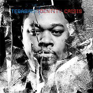 Tedashii - Identitiy Crisis