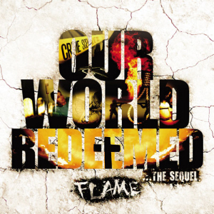 flame - Our World Redeemed